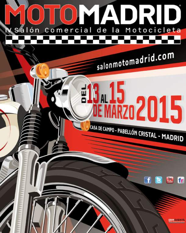 MotoMadrid Exhibition 2015 From 13 to 15 March
