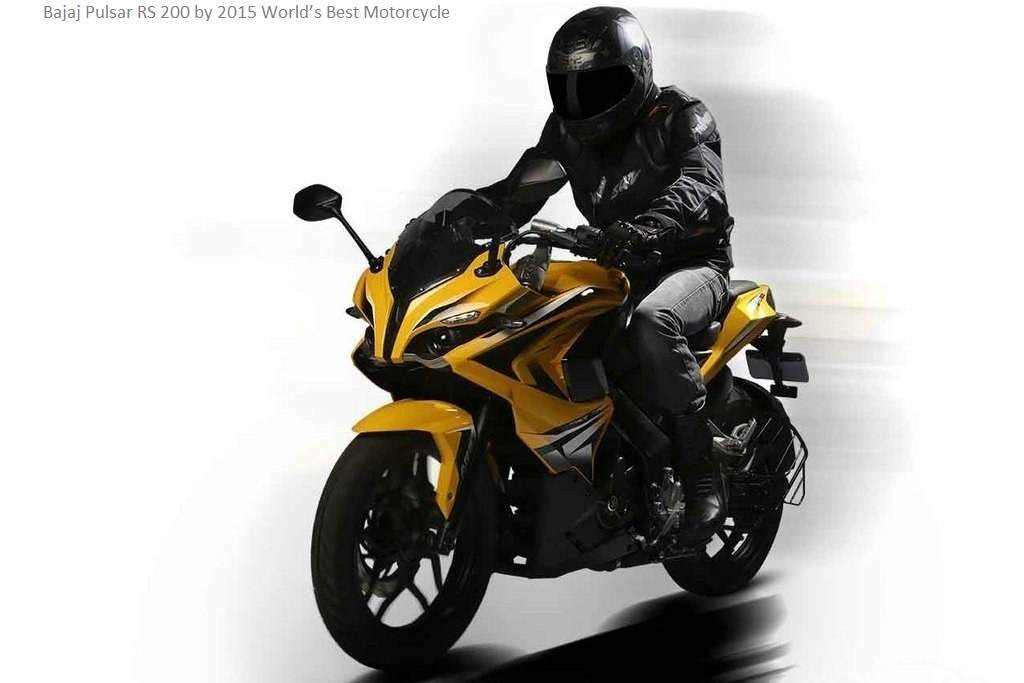 Bajaj Pulsar RS 200 by 2015 World's Best Motorcycle