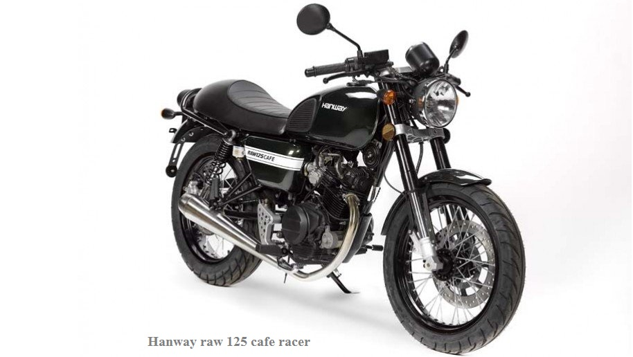 Chinese Hanway Presents Motorcycle Raw Hanway 125 Cafe Racer